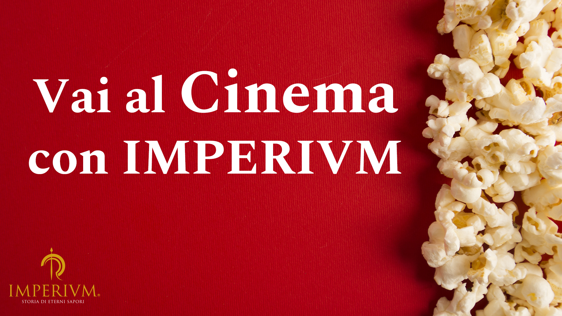 Imperivm ti porta al Cinema